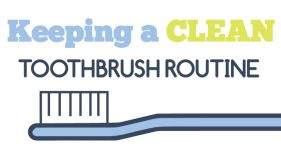 "Toothbrush illustration with text ""Keeping a Clean Routine"""